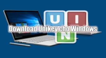 Phần mềm gõ Tiếng Việt Unikey dành cho người dùng máy tính