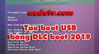 DLC BOOT 2019 Cứu hộ máy tính khi lỗi win boot từ  USB BOOT