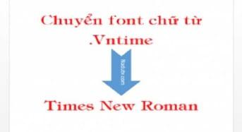 Chuyển font .Vntime sang Times News Roman bằng Unikey