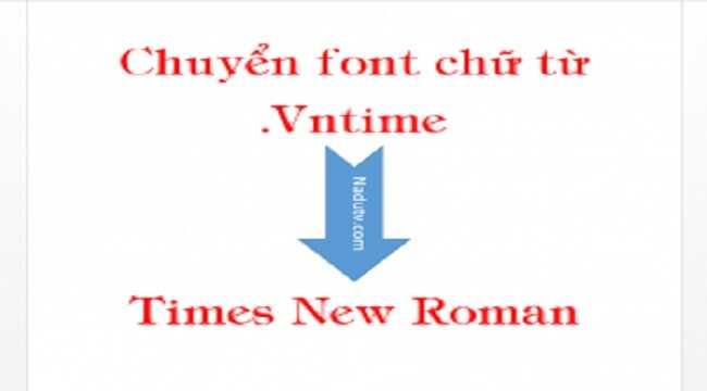 Chuyển font .Vntime sang TimesNewsRoman bằng Unikey