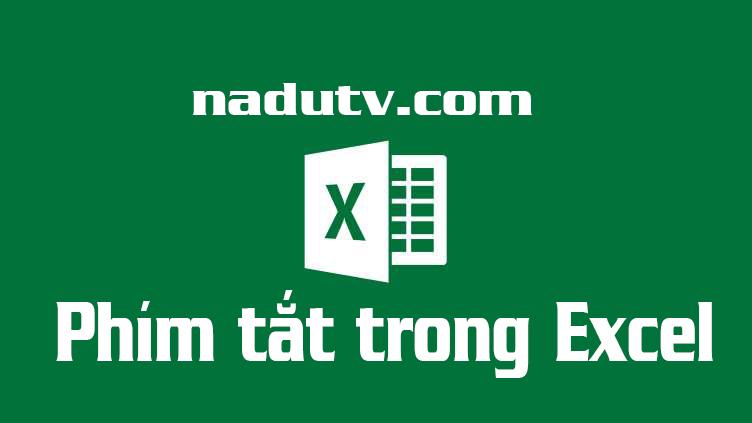 Phím tắt trong Excel của Microsoft Office