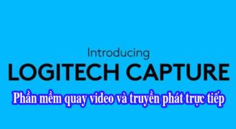 Logitech Capture Phần mềm quay video và truyền phát trực tiếp