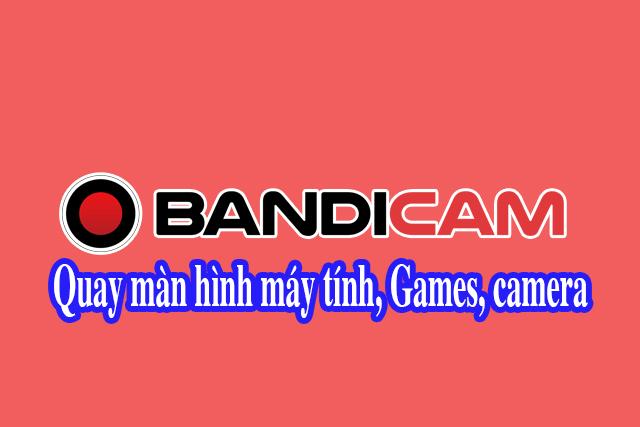 Bandicam V4.5 phần mềm ghi hình màn hình, game, và chụp webcam!
