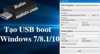 Tạo USB boot cài Win 7/8.1/10/11/Server bằng phần mềm Rufus