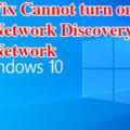 Cannot turn on Network Discovery