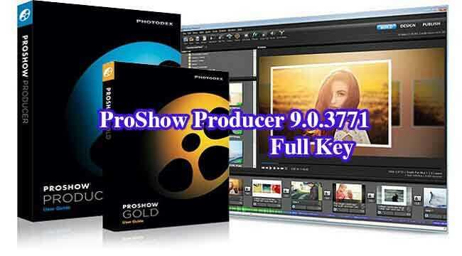ProShow Producer 9.0.3771 Full Key–Phần mềm chỉnh sửa video