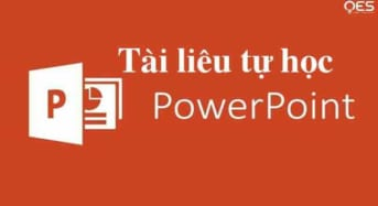 Tài liệu tự học PowerPoint 2010 Từ căn bản đến nâng cao