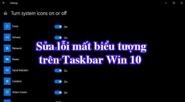 Sửa biểu tượng hệ thống bị thiếu từ thanh tác vụ trên Windows 10