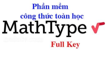 MathType 2020 7.4.4 Full Activate-Soạn thảo công thức toán học