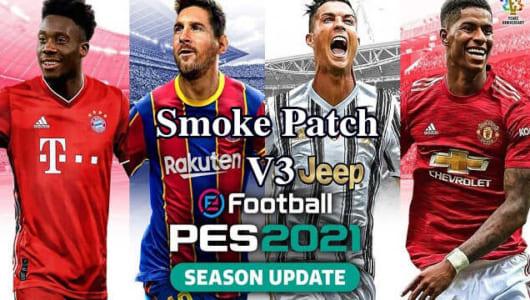 SmokePatch21 v3 PES2021 bản cập nhật mùa bóng 2020/2021