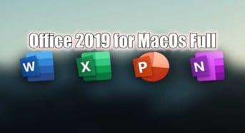 Office 2019 for MacOS full Activate-Tải về và cài đặt