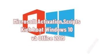 Kích hoạt Windows10 Office2019 với Microsoft Activation