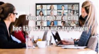 Phần mềm học và làm việc trực tuyến tại nhà