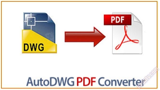 Chuyển đổi PDF sang DWG bằng PDF to DWG Converter 2020